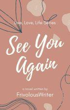 See You Again by simplyJamie12