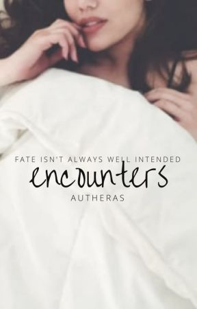 Encounters by autheras