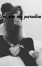 You are my paradise by Demon65657