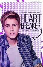 Heartbreaker - He also breaks your heart? || Justin Bieber. by VictoriaGeraldine