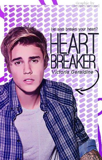 Heartbreaker - He also breaks your heart? || Justin Bieber.