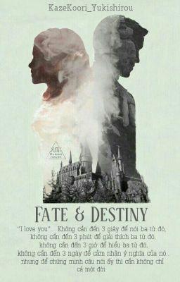 Đọc truyện Fate & Destiny