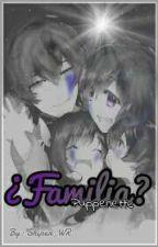 ¿Familia? | Puppenette | #FNAFHS | Libro 2 by Shiper_WR