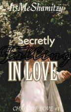Secretly Falling Inlove by ItsMeShamitzy