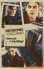 Decisiones Oscuras (Gay) by IsNotAWalker