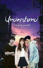 Understand by yuraxxi