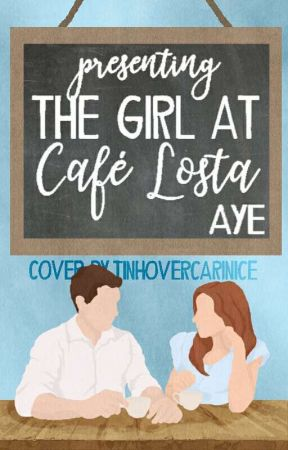 The Girl At Café Losta by celestialmess