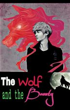 The Wolf And The Beauty by Apollo_101