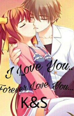 I Love You... Forever Love You...