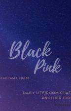 ++blackpink++  by deawwxxa