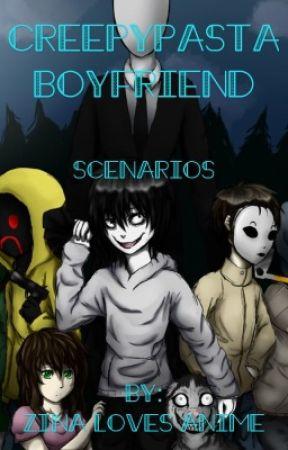 Creepypasta Boyfriend Scenarios Hanging Out 1 Wattpad