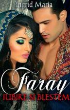 Faray, iubire si blestem by ingrid-wilde