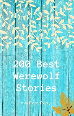 200 best werewolf stories on wattpad by LoveRosyRosy