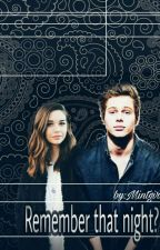 Remember that night?/ Luke Hemmings/Baigta by Mintnaigh