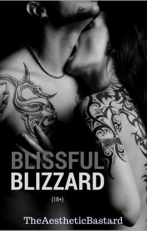 Blissful Blizzard (18+) by TheAestheticBastard