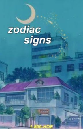 Zodiac Signs  [SLOW UPDATES✨] by 1-800-HOE