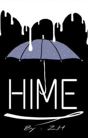 HIME by ZahraHarun