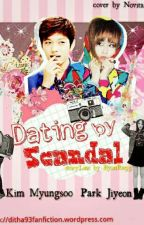 Dating by Scandal by ByunRa93