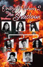 Orang Pilihan 2 : The Shadow by virakkuma