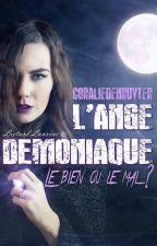 L'Ange démoniaque  by CoralieDenruyter