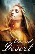 Claimed by the Desert by Katrina_Crane