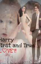 Harry first and True Love?! by Haniii123
