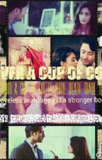OVER A CUP OF COFFEE (A DevAkshi Fanfiction) ~ Royally Yours Award by wordsthatheal