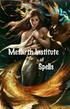Metarth Institute of Spells by sxouthpaw