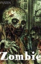 Zombie by IntensityPusheen
