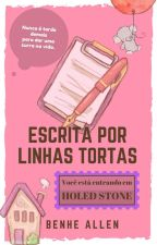 Escrita Por Linhas Tortas by benheallen