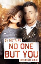 NO ONE BUT YOU by NetaPE