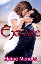 Êxtase - ( Em Pausa) Logo Estarei Postando. Aguardem!  by eleinemendes