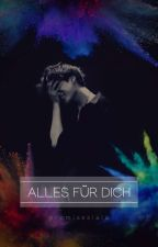Alles für Dich by PromisesLala