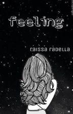 Feeling by RivkaRaissa