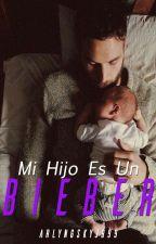 Mi Hijo Es Un BIEBER by Alilusiel