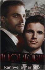 My Hot Security (Romance Gay) by RannyelleMarinho