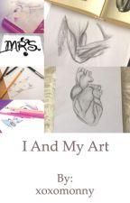 I And My Art by xoxomonny