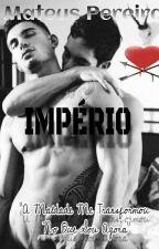 IMPÉRIO - Livro 2 by MateusPereiraDeJesus