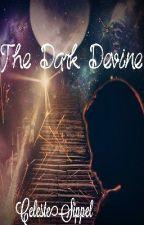The Dark Divine by AriadneRose