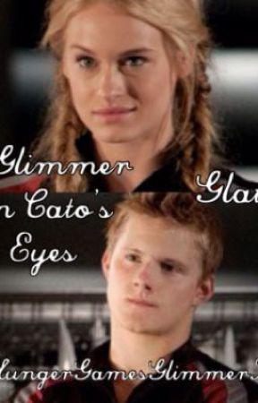 A Glimmer In Cato S Eyes Wattpad