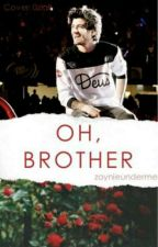 OH BROTHER {Zarry} {مترجمه} by Rayanstyles
