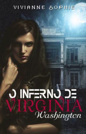 O Inferno De Virginia Washington (Degustação) by VivianneSophie3