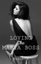 Loving the mafia boss by ManAkok