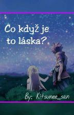 Co když je to láska?|Fairy Tail by Kitsunee_san