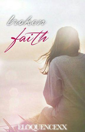 Broken Faith by Eloquencexx