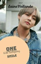 One Smile | Kim Taehyung FF | by laineveilande