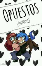• Opuestos • [Todnnie] by -AlvSpringtrap-