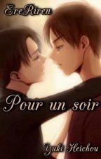 Ereri-Pour un soir by __Yuki-Heichou__