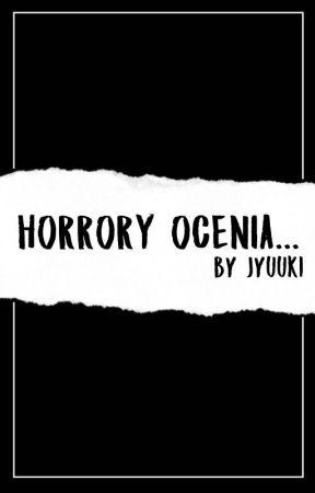 Horrory ocenia... by Jyuuki