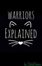 Warriors: Explained by CatsofScience